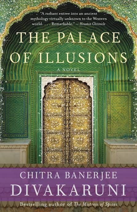 THE PALACE OF ILLUSION BY CHITRA BANERJEE DIVAKARUNI